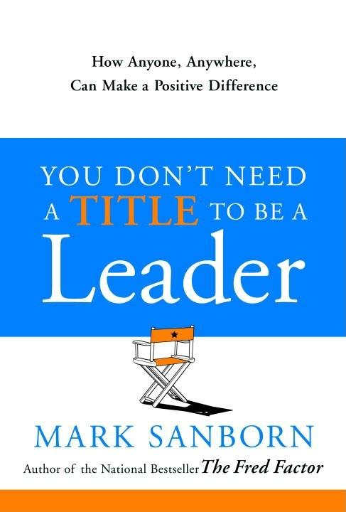 You-Dont-Need-a-Title-to-Be-a-Leader