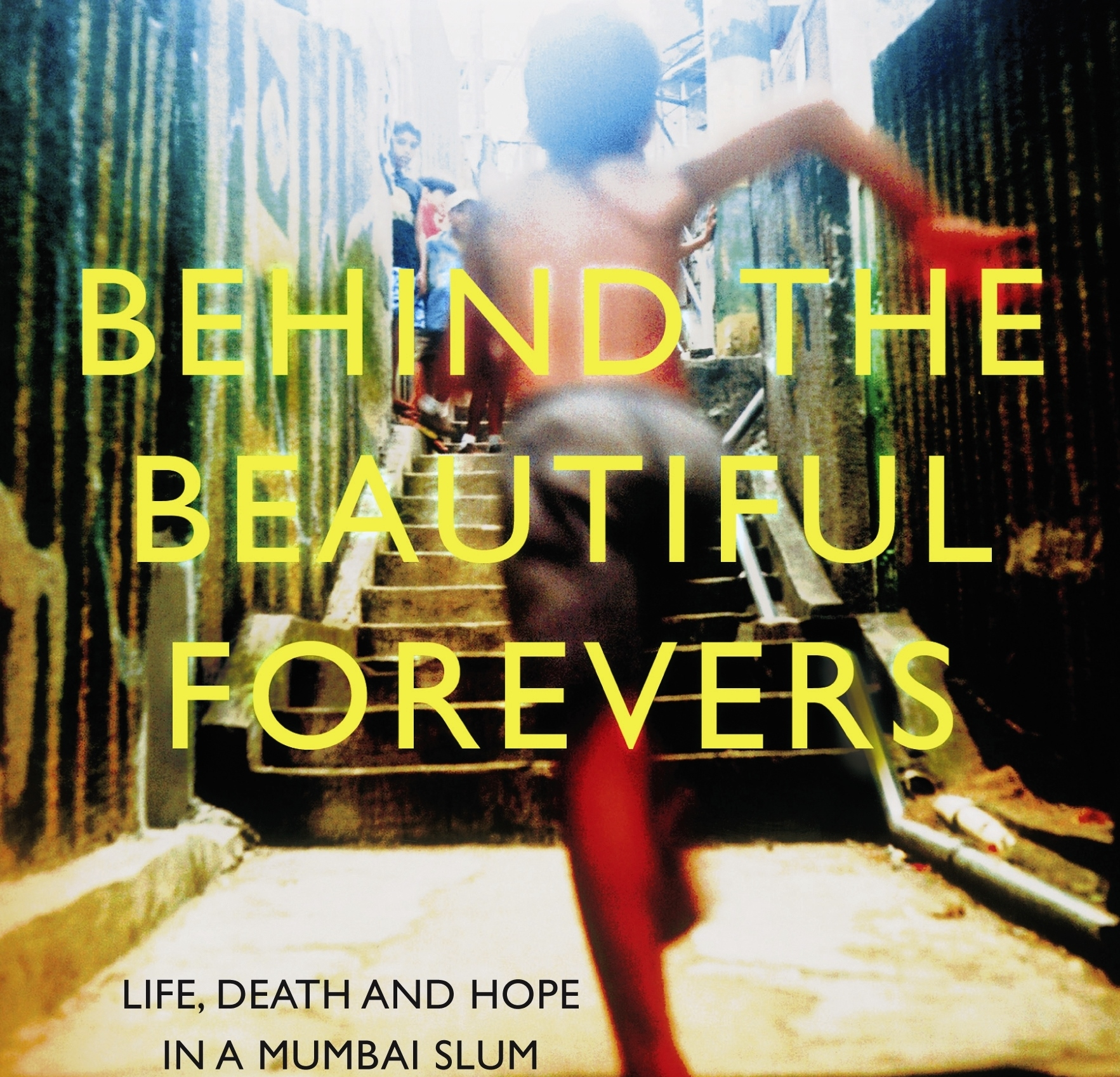 Join us for Behind the Beautiful Forevers
